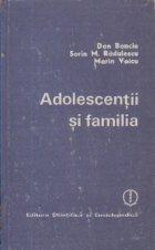 Adolescentii si familia - Socializare morala si integrare sociala