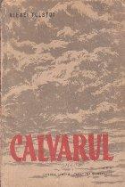 Calvarul Volumul III lea (Editie