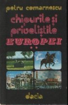 Chipurile si privelistile Europei - Elvetia si Italia, Volumul al II-lea