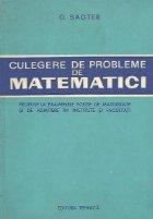 Culegere probleme matematici propuse examenele
