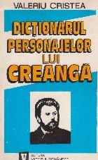 Dictionarul personajelor lui Creanga, Volumul I - Columna Amintirilor