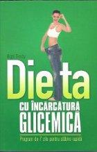 Dieta incarcatura glicemica