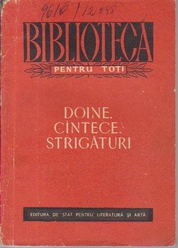 Doine, Cintece, Strigaturi