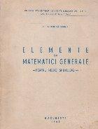 Elemente de matematici generale - Pentru medici si biologi