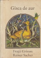 Gisca de Aur (Ilustrata de Rainer Sacher)