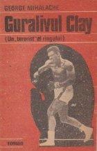 Guralivul Clay (Un terorist al ringului)