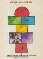 Jocuri si jucarii - Enciclopedia practica a copiilor, Volumul al II-lea