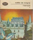 Memorii (Povestirile unei matusi), Volumul I