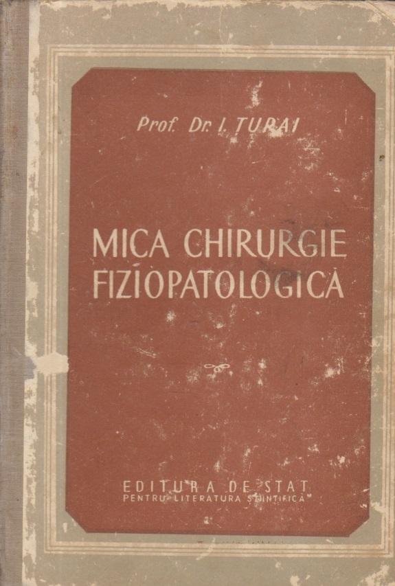 Mica chirurgie fiziopatologica (Editie 1952)