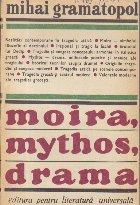 Moira mythos drama