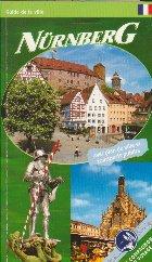Nuremberg - Le guide de la ville avec les cusiosites les plus importantes