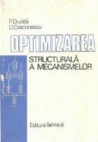 Optimizarea structurala a mecanismelor