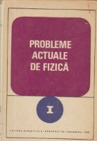 Probleme actuale fizica (I)