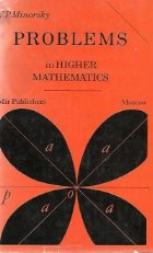 Problems in Higher Mathematics