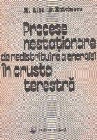 Procese nestationare redistribuire energiei crusta