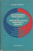 Recuperarea functionala a vasculopatiilor periferice cronice