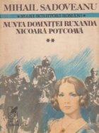 Romane istorice, Volumul al II-lea - Nunta Domnitei Ruxanda. Nicoara Potcoava
