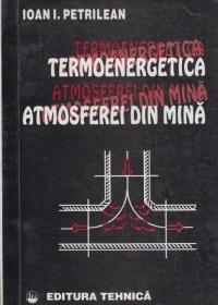 Termoenergetica atmosferei din mina